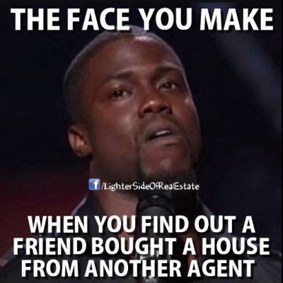 When your friend bought from another agent