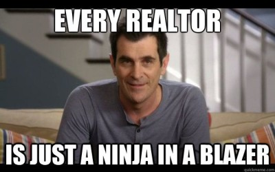 Every Realtor is Just a Ninja in a Blazer